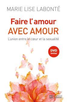 Faire L'Amour avec amour, livre de Marie Lise Labonté